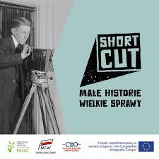 Link do wpisu Projekt Shortcut małe Historie Wielkie Sprawy